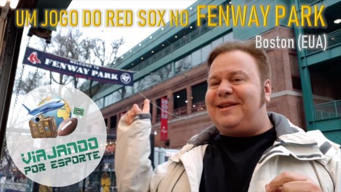 Sports Tour USA Parte 7 – Um jogo do Red Sox no Fenway Park