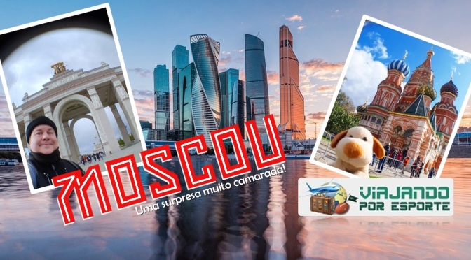 Moscou: uma surpresa muito camarada